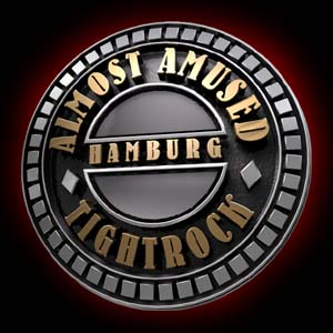 Almost Amused - Tightrock aus Hamburg